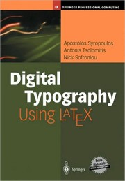 Cover of: Digital typography using LaTeX | Apostolos Syropoulos