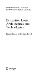 Cover of: Disruptive logic architectures and technologies | Pierre-Emmanuel Gaillardon