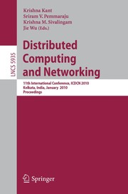 Cover of: Distributed computing and networking | ICDCN 2010 (2010 Calcutta, India)