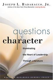 Cover of: Questions of character | Joseph Badaracco