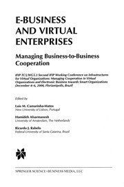 Cover of: E-business and virtual enterprises | IFIP Working Conference on Infrastructures for Virtual Organizations (2nd 2000 FlorianoМЃpolis, Santa Catarina, Brazil)