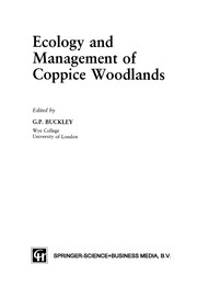 Cover of: Ecology and Management of Coppice Woodlands | G. P. Buckley