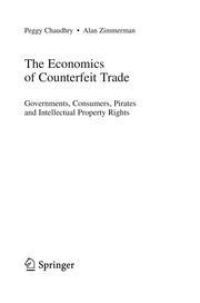 Cover of: The economics of counterfeit trade | Peggy Chaudhry