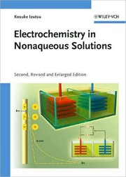 Cover of: Electrochemistry in nonaqueous solutions | KЕЌsuke Izutsu