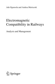 Cover of: Electromagnetic Compatibility in Railways | Ade Ogunsola