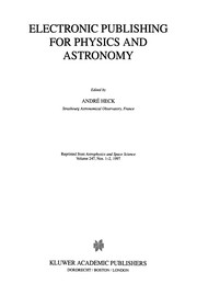 Cover of: Electronic Publishing for Physics and Astronomy | AndrГ© Heck