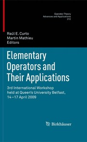 Cover of: Elementary Operators and Their Applications | RaГєl E. Curto