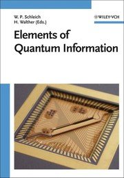Cover of: Elements of quantum information | Wolfgang Schleich