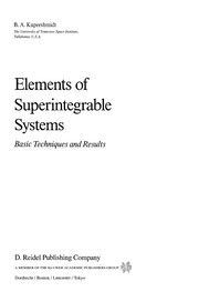 Cover of: Elements of Superintegrable Systems | B. A. Kupershmidt