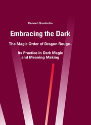 Cover of: Embracing the dark | Kennet Granholm