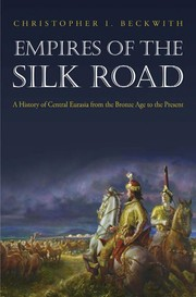 Cover of: Empires of the Silk Road | Christopher I. Beckwith