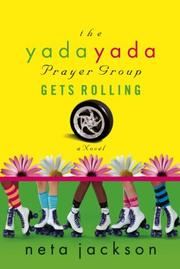Cover of: The Yada Yada Prayer Group Gets Rolling: a Novel (Yada Yada Series)