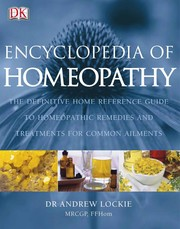 Cover of: Encyclopedia of homeopathy | Andrew Lockie