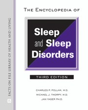 Cover of: The encyclopedia of sleep and sleep disorders | Charles Pollak