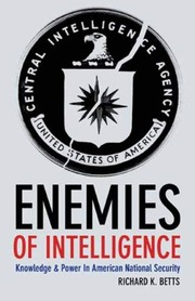 Cover of: Enemies of intelligence | Richard K. Betts