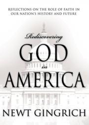 Cover of: Rediscovering God in America: reflections on the role of faith in our nation's history and future