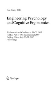 Cover of: Engineering psychology and cognitive ergonomics | International Conference on Engineering Psychology and Cognitive Ergonomics (7th 2007 Beijing, China)