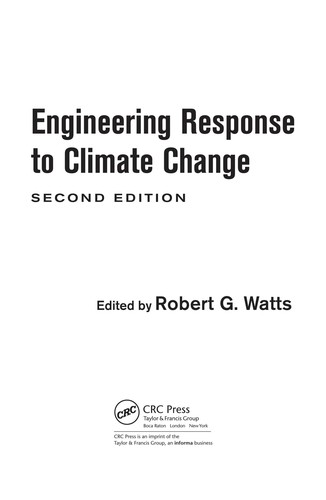 Engineering response to global climate change by Robert G. Watts