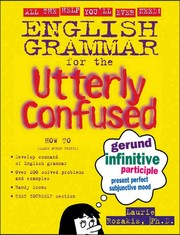 Cover of: English Grammar for the Utterly Confused |