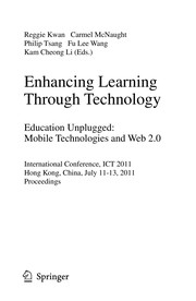 Cover of: Enhancing Learning Through Technology. Education Unplugged: Mobile Technologies and Web 2.0 | Reggie Kwan