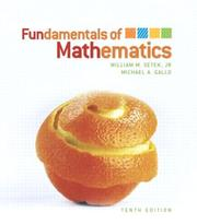 Cover of: Fundamentals of mathematics. | William M. Setek