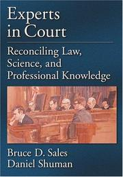 Experts In Court: Reconciling Law, Science, And Professional Knowledge (Law and Public Policy: Psychology and the Social Sciences) by Bruce Dennis Sales, Daniel W. Shuman