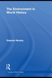Cover of: The Environment in World History | Mosley