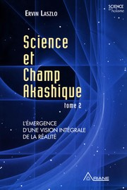 Cover of: Science et champ akashique