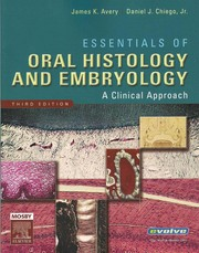 Cover of: Essentials of oral histology and embryology | James K. Avery