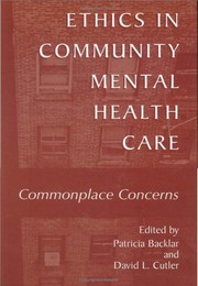 Cover of: Ethics in community mental health care