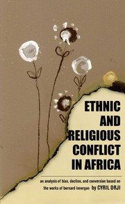 Cover of: Ethnic and religious conflict in Africa | Cyril U. Orji