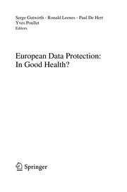 Cover of: European Data Protection: In Good Health? | Serge Gutwirth