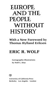 Cover of: Europe and the people without history | Eric R. Wolf