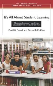 It's All About Student Learning by David R. Dowell, Gerard B. McCabe