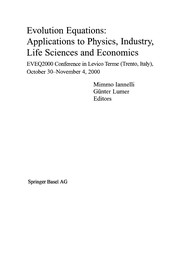 Cover of: Evolution Equations: Applications to Physics, Industry, Life Sciences and Economics | Mimmo Iannelli