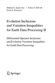 Cover of: Evolution Inclusions and Variation Inequalities for Earth Data Processing II | M. Z. ZhurovsК№kyД­