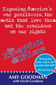 Cover of: The exception to the rulers | Amy Goodman