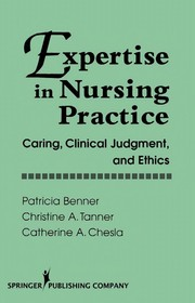 Cover of: Expertise in Nursing Practice | Patricia Benner