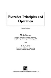 Cover of: Extruder Principles and Operation | M. J. Stevens