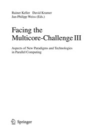 Cover of: Facing the Multicore-Challenge III | Rainer Keller