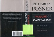 Cover of: A failure of capitalism | Richard A. Posner