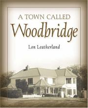 Cover of: A Town Called Woodbridge