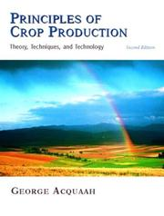 Principles of Crop Production by George Acquaah