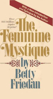 Cover of: The feminine mystique. | Betty Friedan