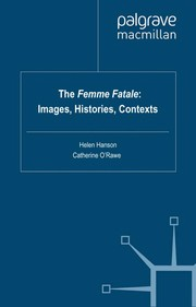 Cover of: The femme fatale | Helen Hanson