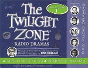 Cover of: The Twilight Zone Radio Dramas Cassette Collection 1