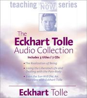 Cover of: The Eckhart Tolle Audio Collection (The Power of Now Teaching Series)