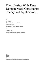 Cover of: Filter Design With Time Domain Mask Constraints: Theory and Applications | Ba-Ngu Vo