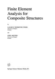 Cover of: Finite Element Analysis for Composite Structures | Lazarus Teneketzis Tenek