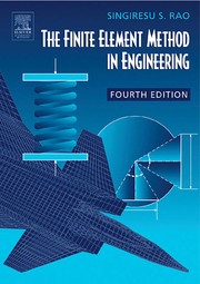 Cover of: The finite element method in engineering | Rao, S. S.